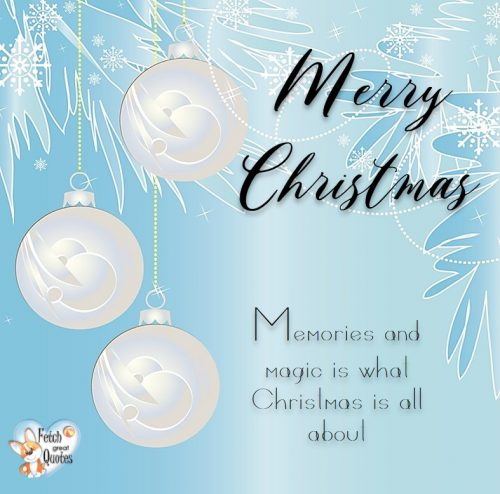Blue Christmas photo, Merry Christmas photo, blue and white Christmas photo, Memories and magic is what Christmas is all about.
