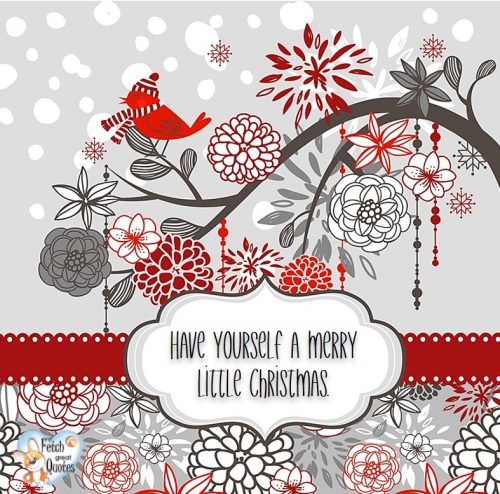 Christmas photo, Have yourself a merry little Christmas photo,