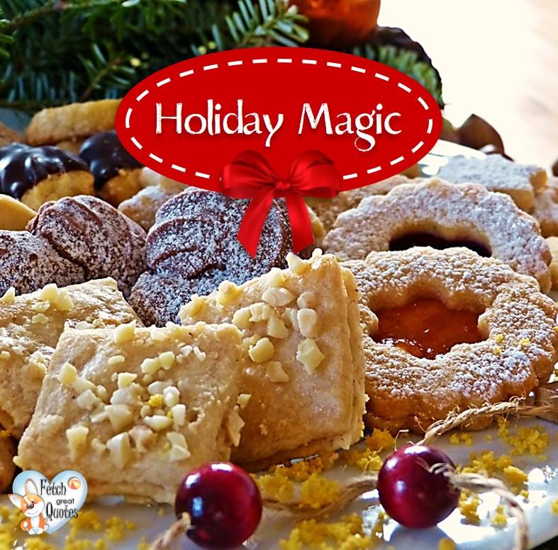 Holiday magic photo, christmas cookies photo