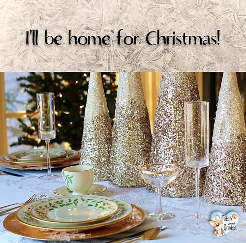 Golden Christmas table, I'll be home for Christmas photo, Christmas dinner table photo