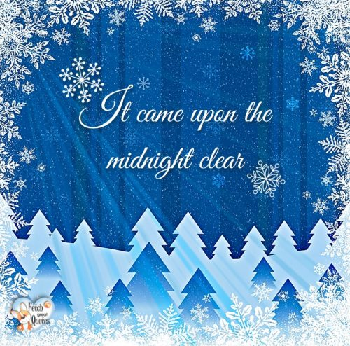 Christmas season photo, Blue Christmas photo, It came upon the midnight clear photo