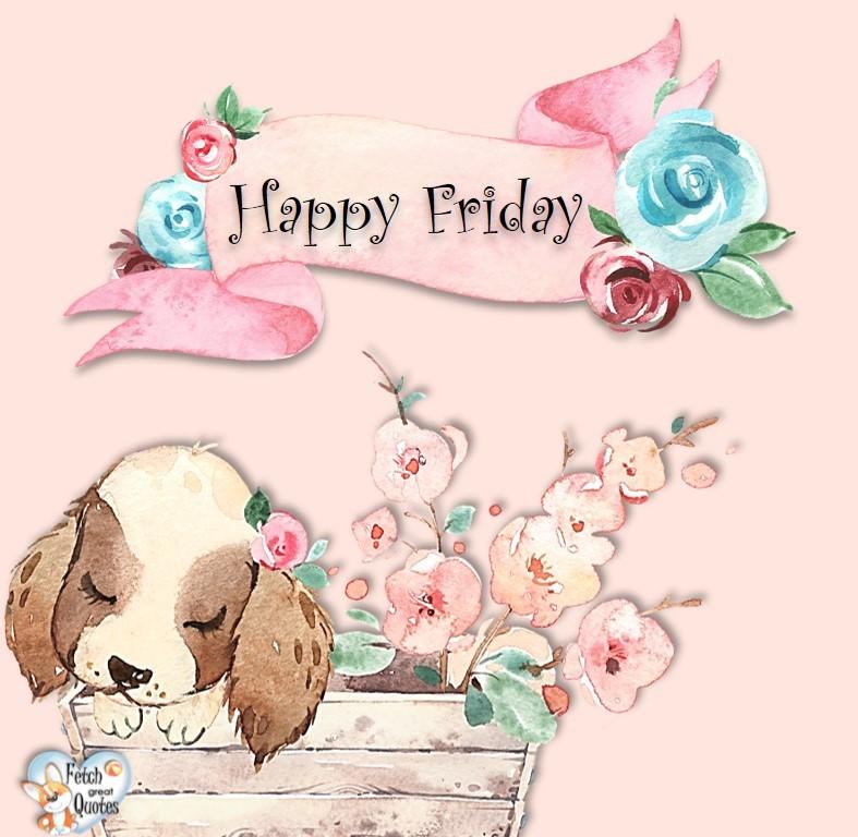 pink puppy Happy Friday photo