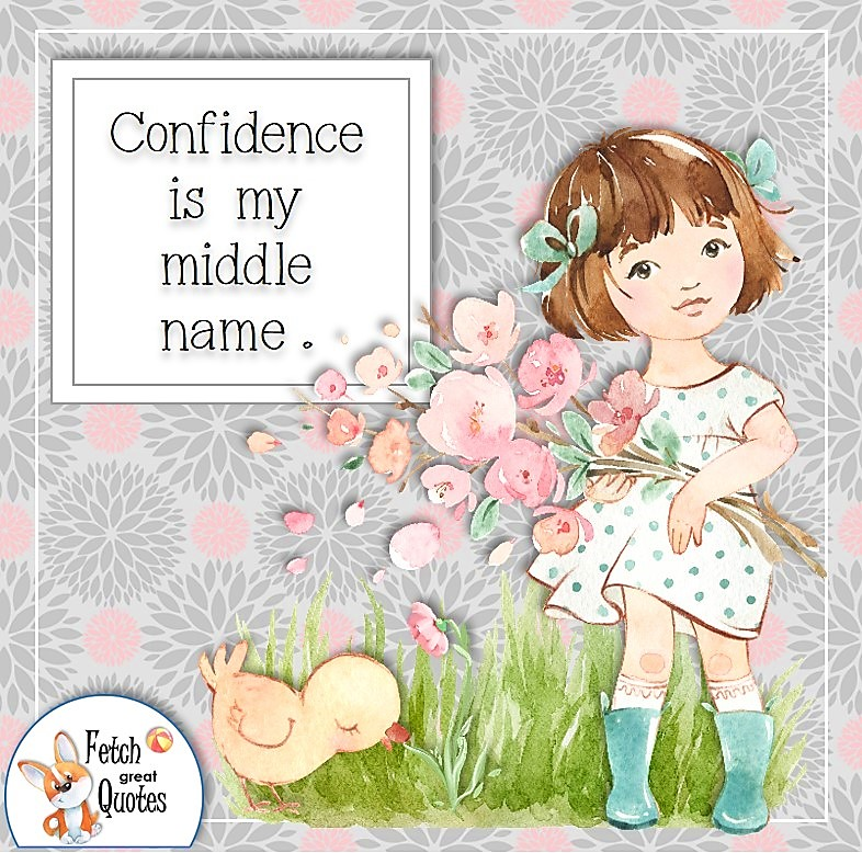 confidence quote, cute little girl, illustrated quote, self-confidence affirmation