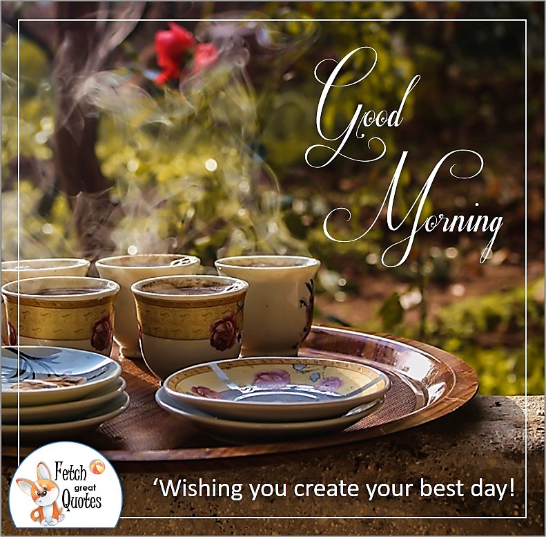 steaming hot coffee, good morning coffee cups in the garden, wishing you create your best day photo