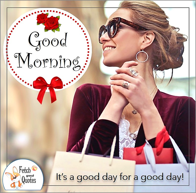 Pretty woman Good Morning photo, red ribbons, It's a good day for a good day!