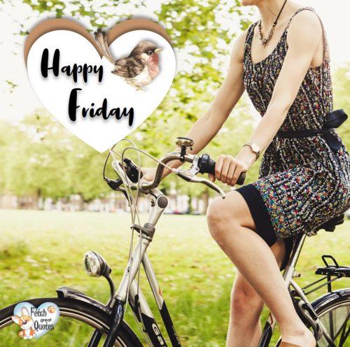 Happy Friday outside photo