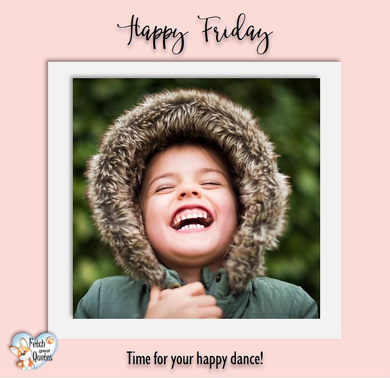 winter happy Friday, Time for your happy dance! , Happy Friday, Happy Friday photos, fun Friday, funny Friday, Friday smile, Friday fun, start the weekend, start your weekend, free happy Friday photos, Friday morning