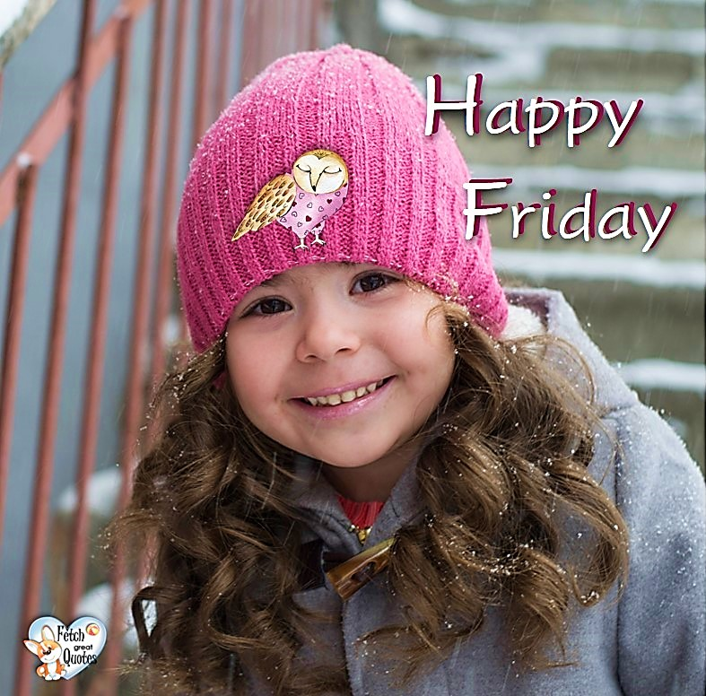 Snow happy Friday, winter happy Friday, Happy Friday, Happy Friday photos, fun Friday, funny Friday, Friday smile, Friday fun, start the weekend, start your weekend, free happy Friday photos, Friday morning