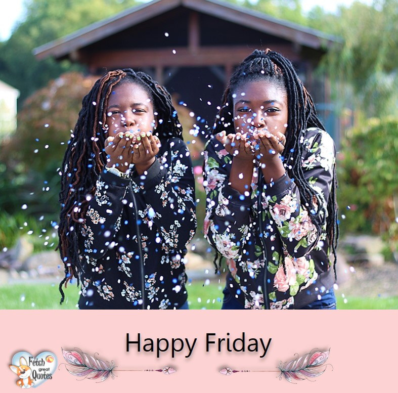 black girls, Happy Friday, Happy Friday photos, fun Friday, funny Friday, Friday smile, Friday fun, start the weekend, start your weekend, free happy Friday photos, Friday morning