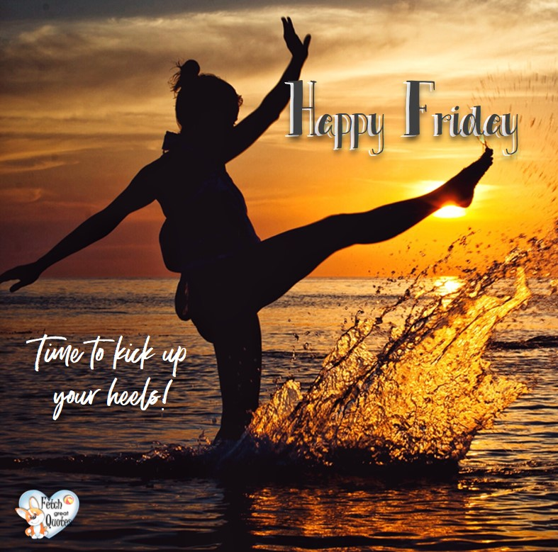 beach happy Friday, summer happy Friday, Time to kick up your heels!, Happy Friday, Happy Friday photos, fun Friday, funny Friday, Friday smile, Friday fun, start the weekend, start your weekend, free happy Friday photos, Friday morning