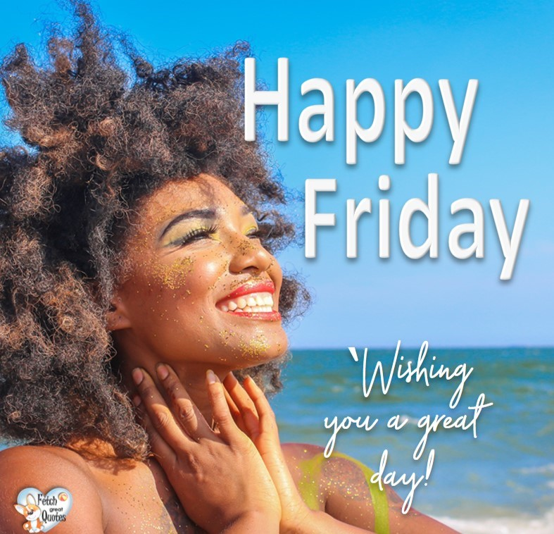pretty black girl, Wishing you a great day!, Happy Friday, Happy Friday photos, fun Friday, funny Friday, Friday smile, Friday fun, start the weekend, start your weekend, free happy Friday photos, Friday morning