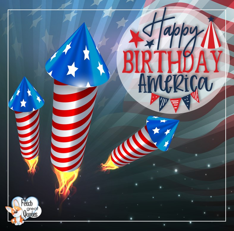 Happy Birthday America, 4th of July, celebrating the 4th of July, Happy 4th of July, Happy Independence Day, Fireworks photos, American Dream, beautiful 4th of July photos, Celebrate Independence Day, rockets