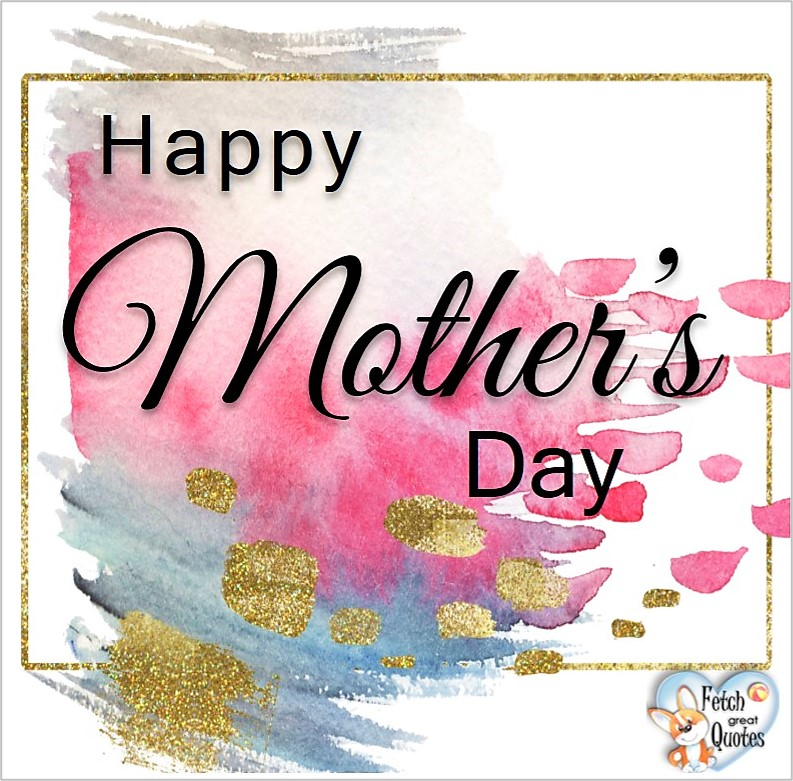 Mother's Day Photos, Happy Mother's Day, Free Mother's Day photos, Modern Mother's Day Photos