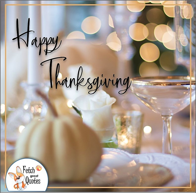 White Thanksgiving table, ivory thanksgiving table, white pumpkin, talking turkey, celebrate giving thanks, , gratitude, abundance in our lives, happy Thanksgiving, give thanks, beautiful Happy Thanksgiving photos, Happy Thanksgiving, heartwarming Thanksgiving photos
