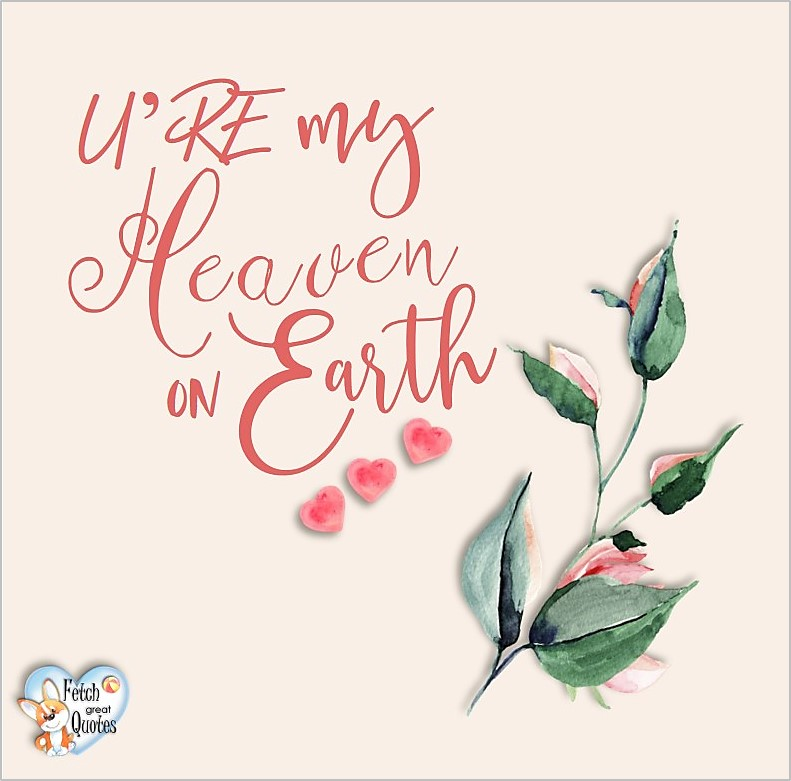 U're my heaven on earth, Happy Valentine's Day, Valentine's Day, Valentine greetings, holiday greetings, Valentine's day wishes, cute Valentine's Day photos