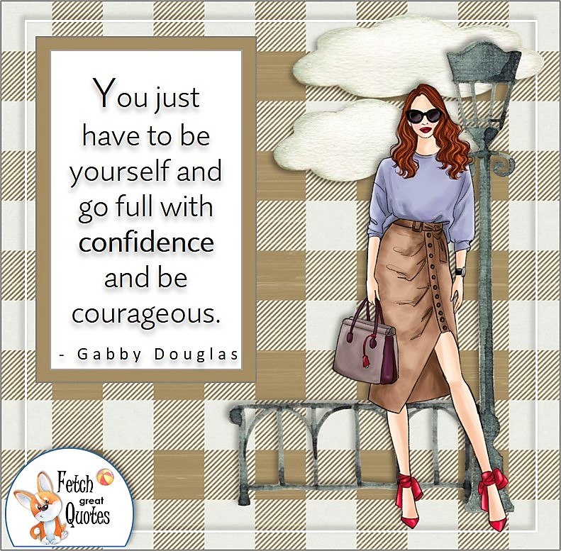 kakai buffalo plaid, smart woman, business woman, boss babe, self-confident woman, self-confidence quote, You just have to be yourself and go full with confidence an courage. , - Gabby Douglas quote