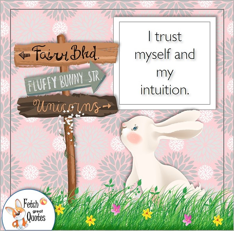 cute rabbit, cute bunny, self-confidence affirmations, I trust myself and my intuition.