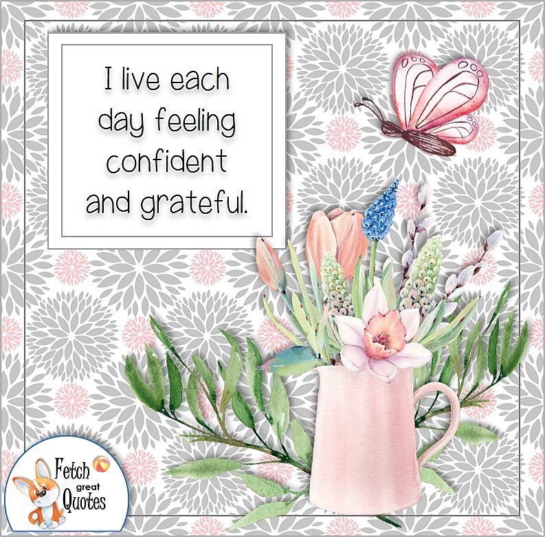 modern pink and gray flower pattern, self-confidence affirmation, I live each day feeling confident and grateful.