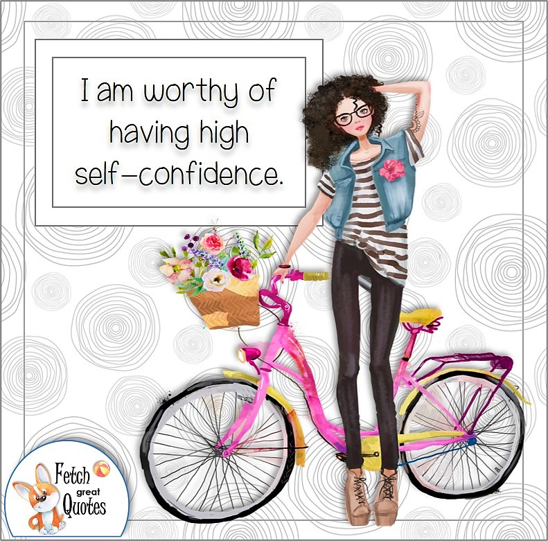 cute girl, confident girl, confident woman, modern pattern, self-confidence affirmation, I am worthy of having high self-confidence.