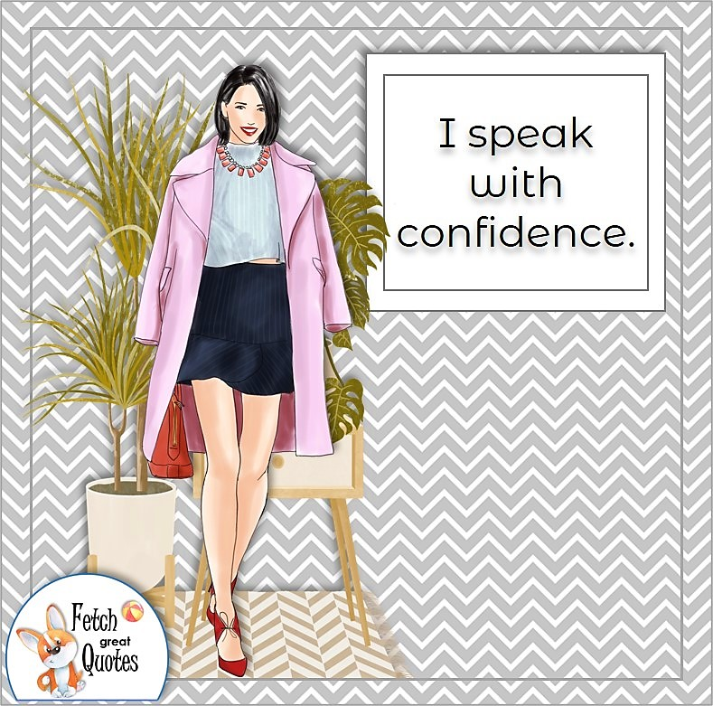 stylish woman, fashionable woman, confident girl, confident girl, boss babe, business woman, self-confidence affirmations, I speak with confidence.