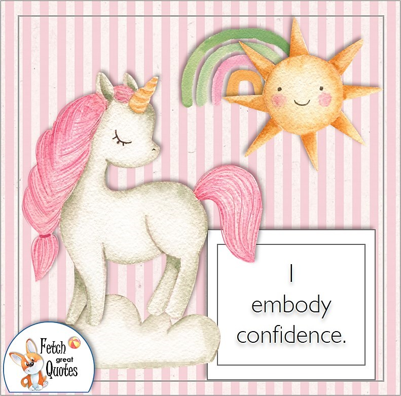 cute unicorn, pink stripes, self-confidence affirmations, I embody confidence.