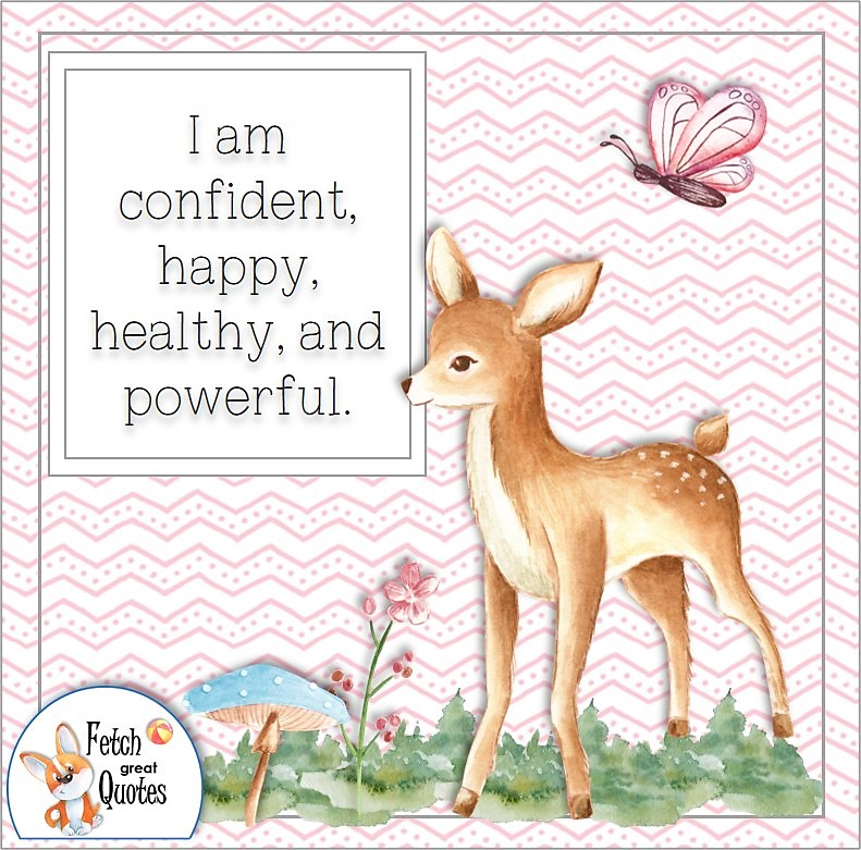 cute animal, cute deer, pink butterfly, self-confidence affirmation, I am confident, happy, and powerful.