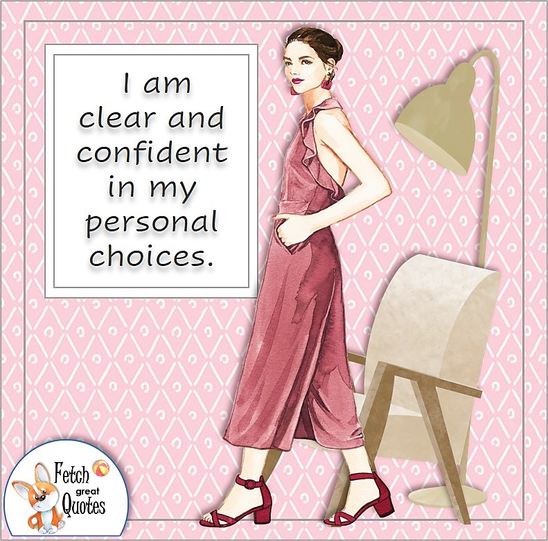 fashionable woman, boss babe, sophisticated woman, pink pattern, self-confidence quote, I am clear and confident in my personal choices.