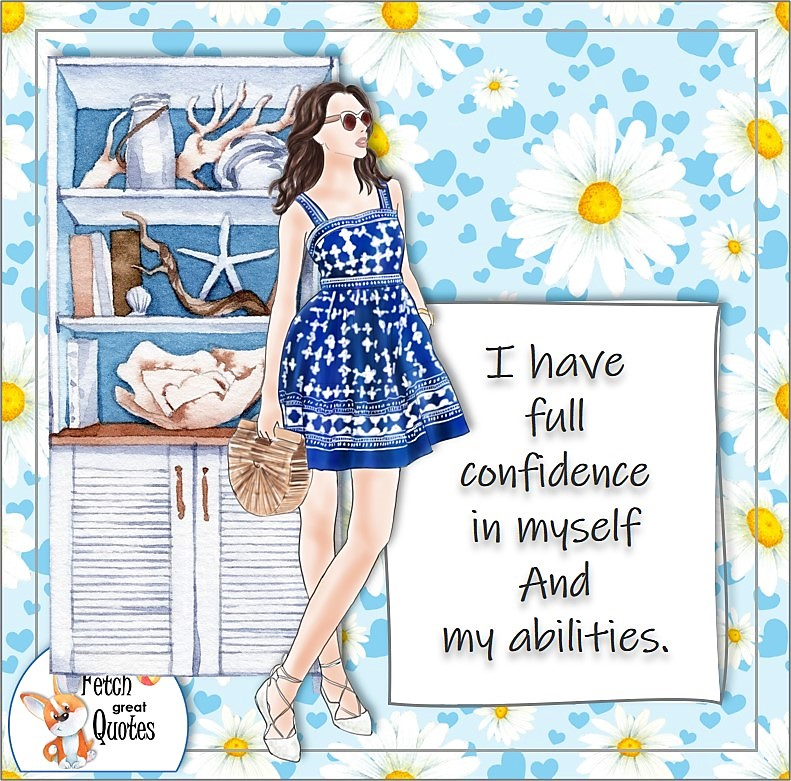 beach theme, pretty girl, pretty woman, confident woman, boss babe, confidence affirmation, self-confidence affirmation, feel confident, business quotes, I have full confidence in myself and my abilities.