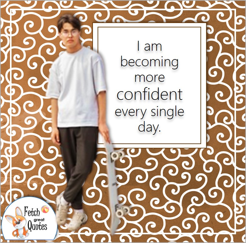 confident guy, skateboarder, confident, self-confidence affirmation, confidence affirmation, I am becoming more confident every single day.