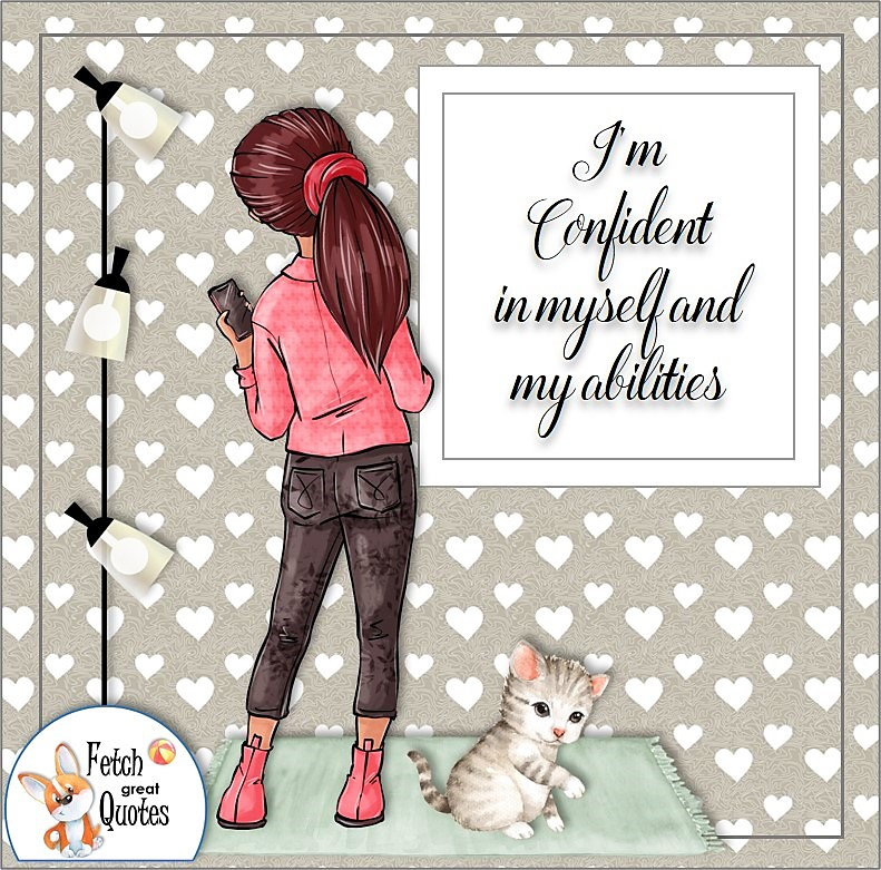 cute girl, confident woman, confident girl, self-confidence affirmations, I'm confident in myself and my abilities.